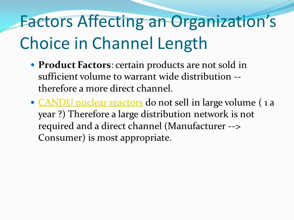 Factors Affecting an Organization's Choice in Channel Length