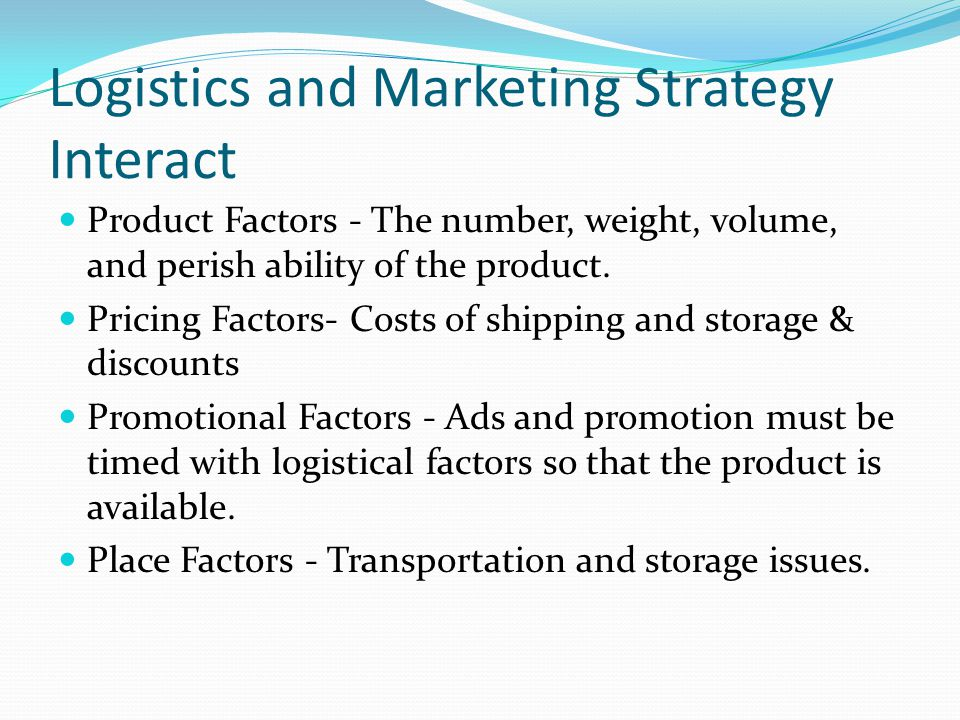 Logistics and Marketing Strategy Interact