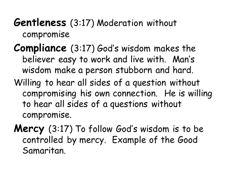Gentleness (3:17) Moderation without compromise