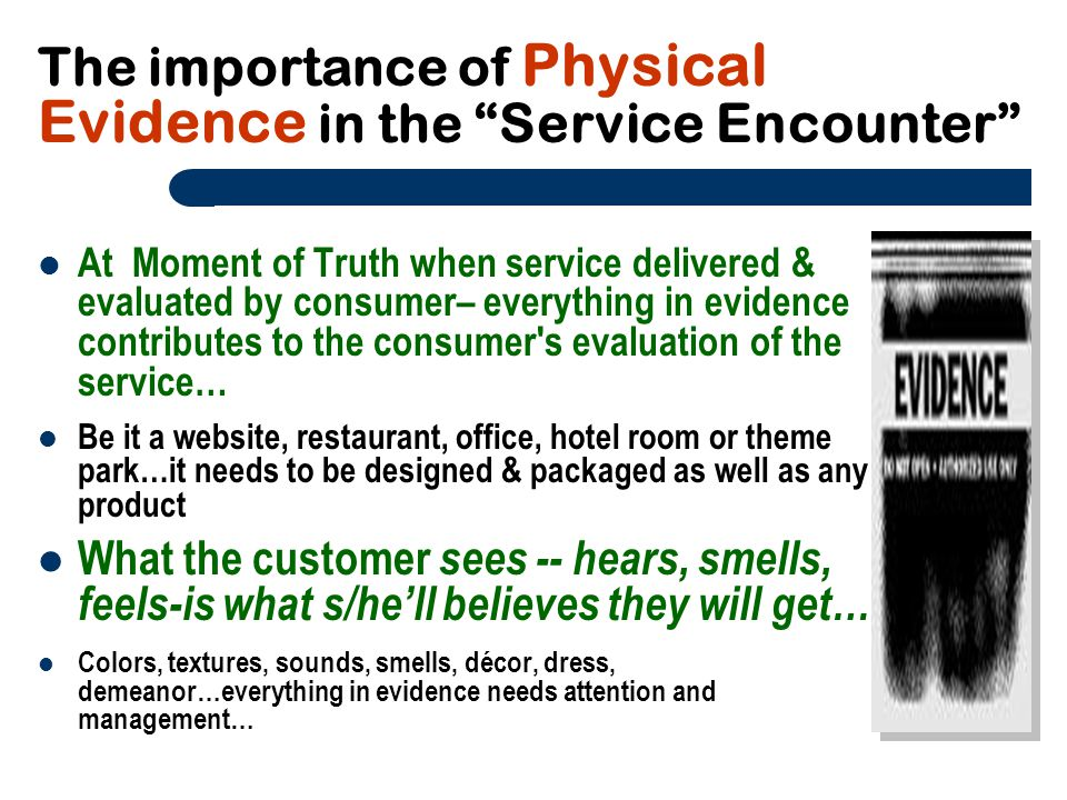 The importance of Physical Evidence in the Service Encounter