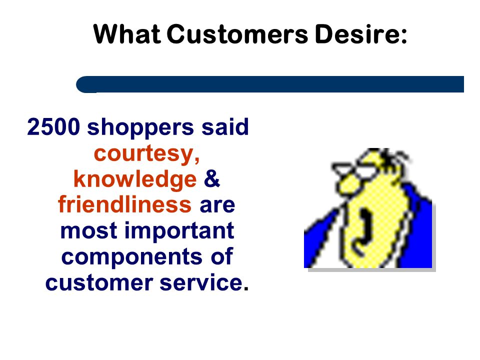 What Customers Desire: