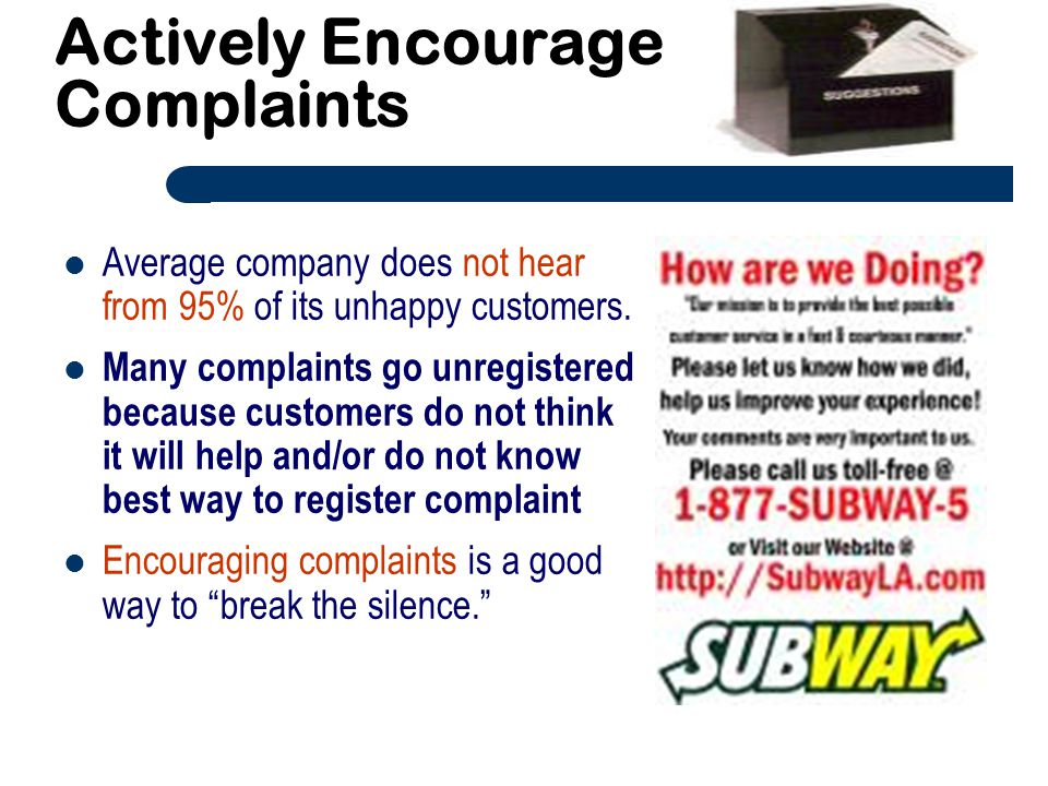 Actively Encourage Complaints