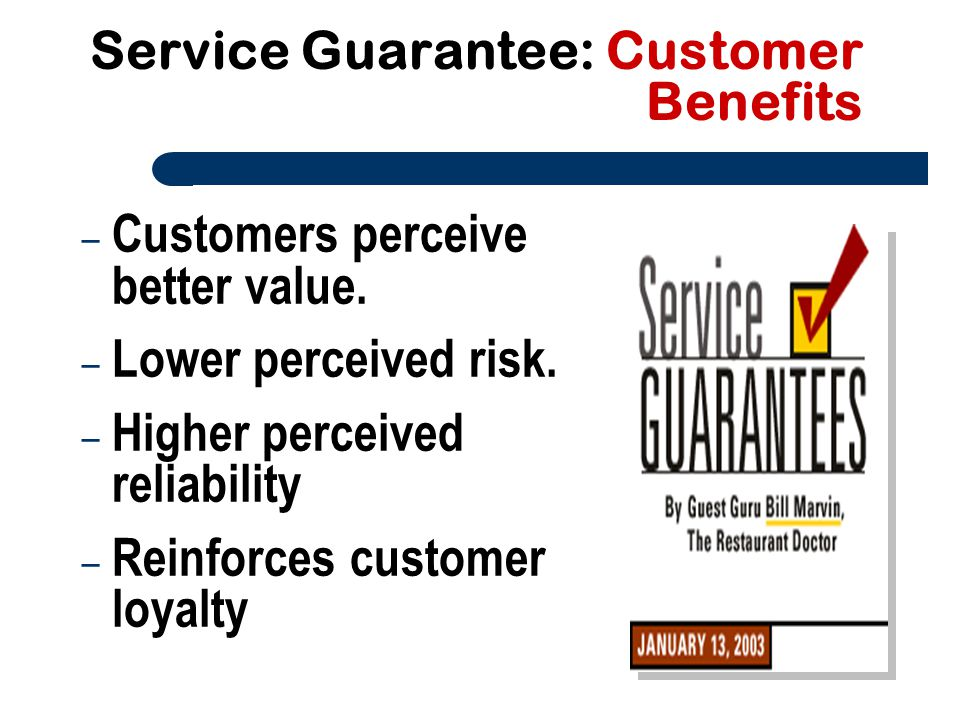 Service Guarantee: Customer Benefits