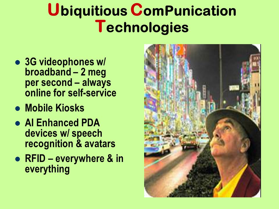 Ubiquitious ComPunication Technologies