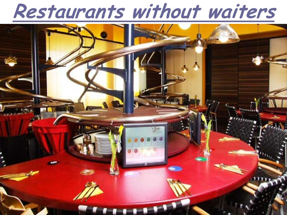 Restaurants without waiters