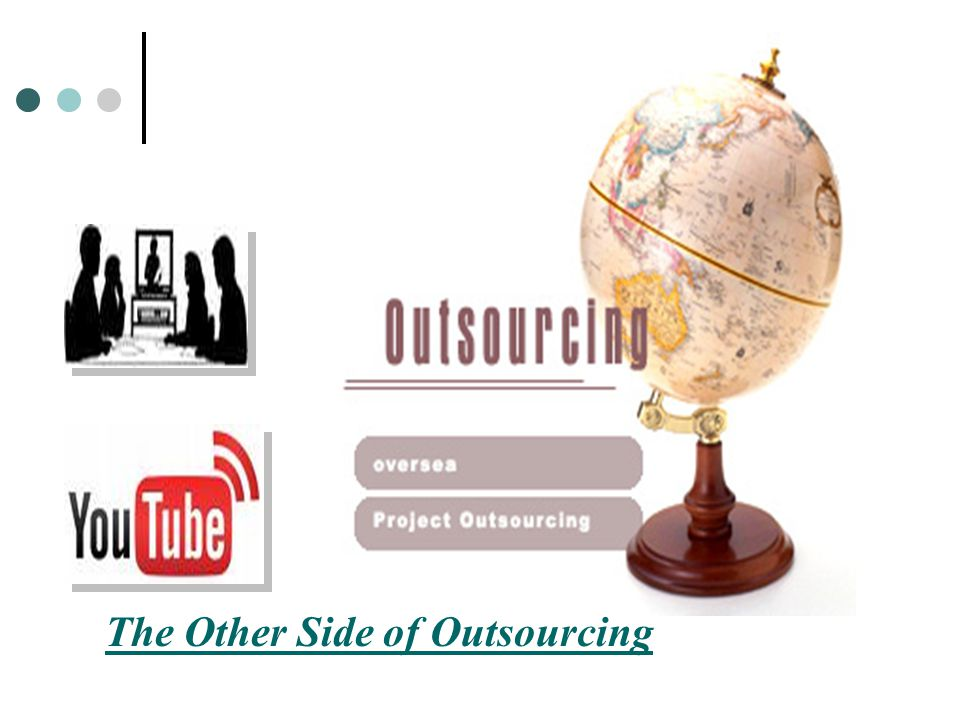The Other Side of Outsourcing