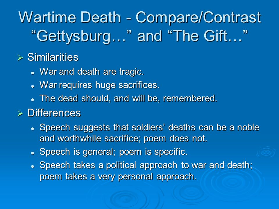 Wartime Death - Compare/Contrast Gettysburg… and The Gift…