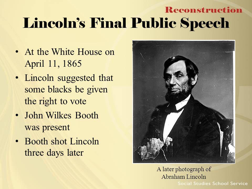 Lincoln's Final Public Speech