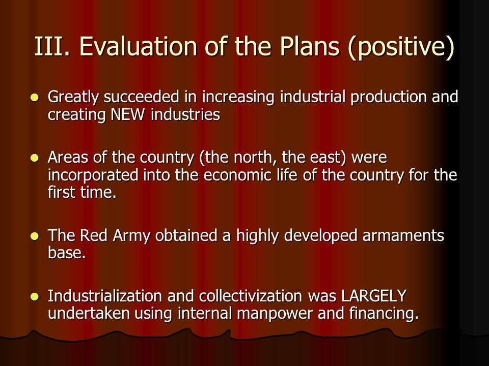III. Evaluation of the Plans (positive)