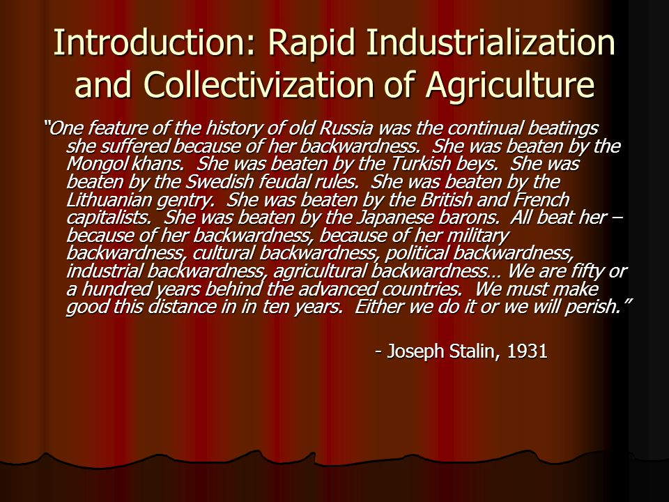 Introduction: Rapid Industrialization and Collectivization of Agriculture