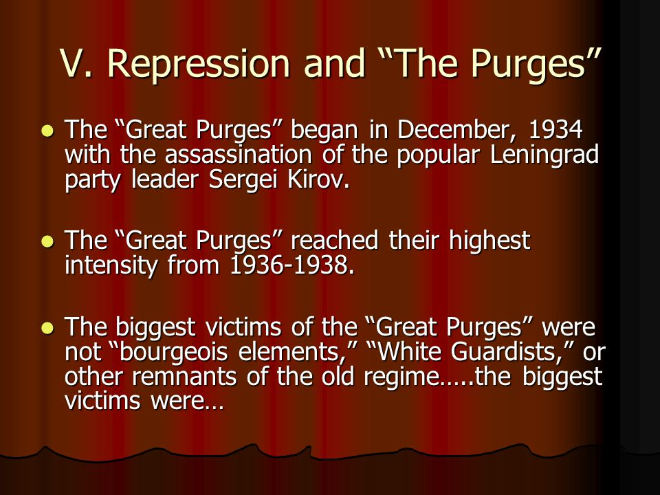 V. Repression and The Purges