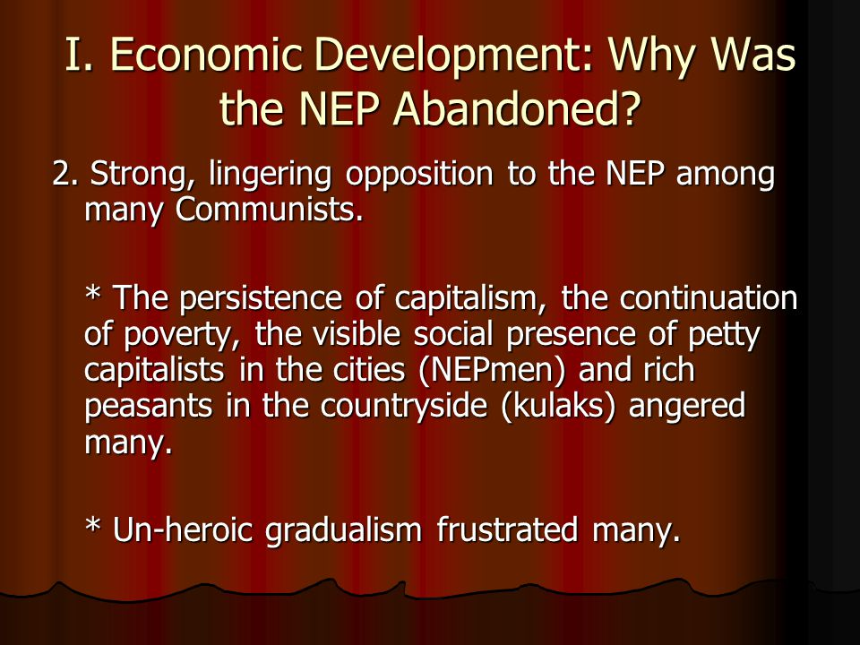 I. Economic Development: Why Was the NEP Abandoned