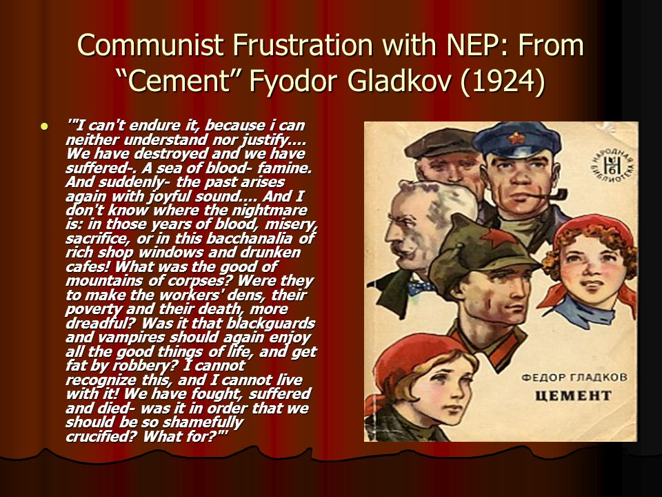 Communist Frustration with NEP: From Cement Fyodor Gladkov (1924)