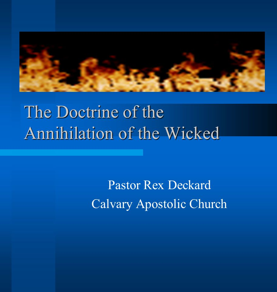 The Doctrine of the Annihilation of the Wicked