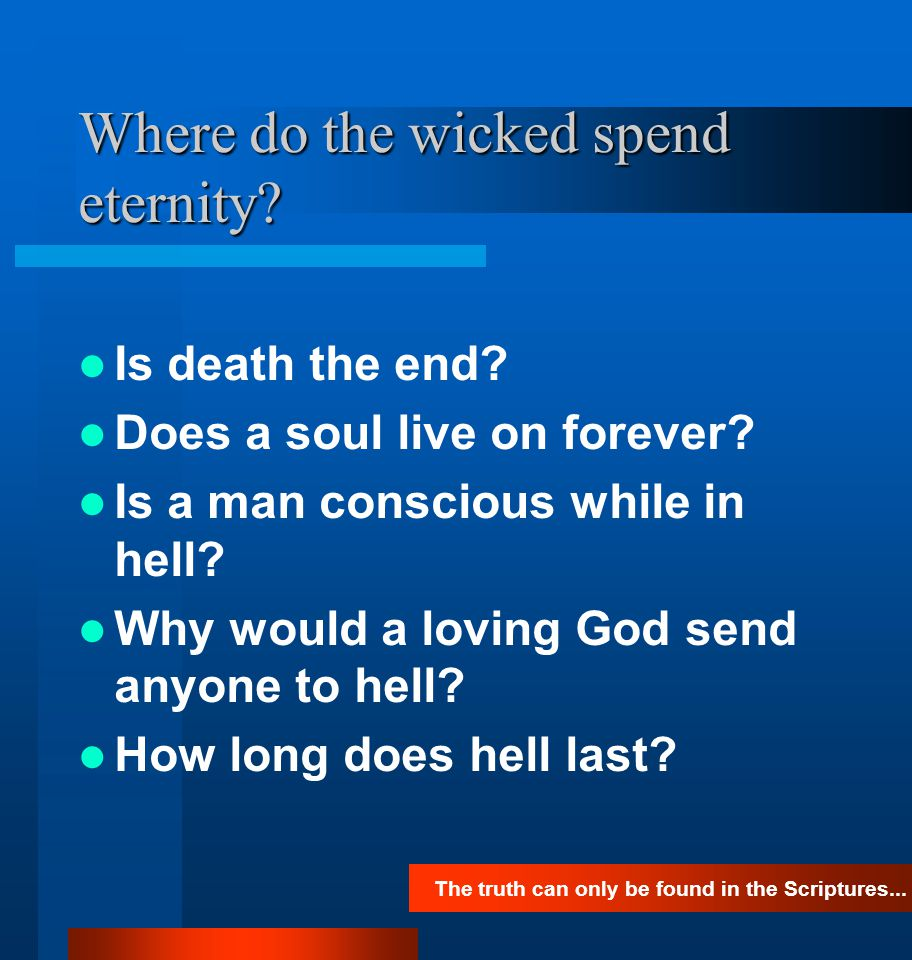 Where do the wicked spend eternity