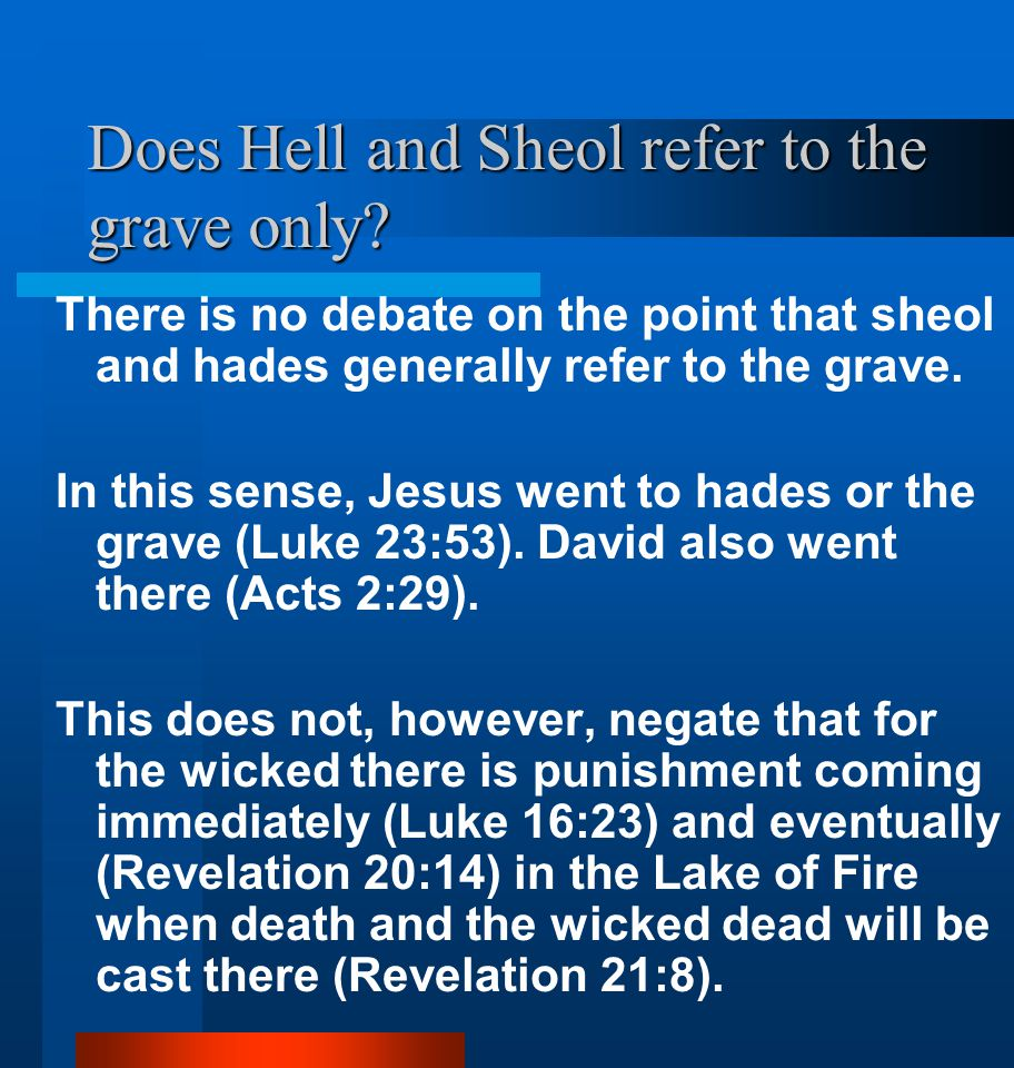 Does Hell and Sheol refer to the grave only