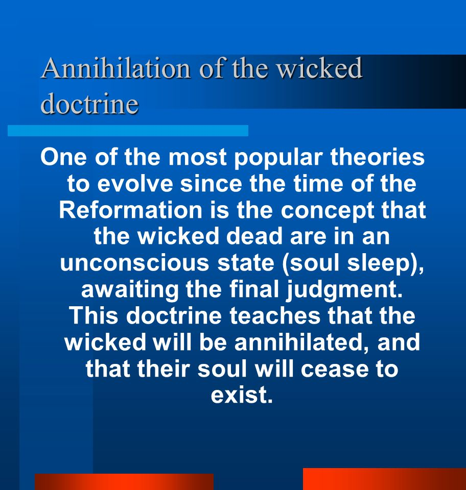 Annihilation of the wicked doctrine