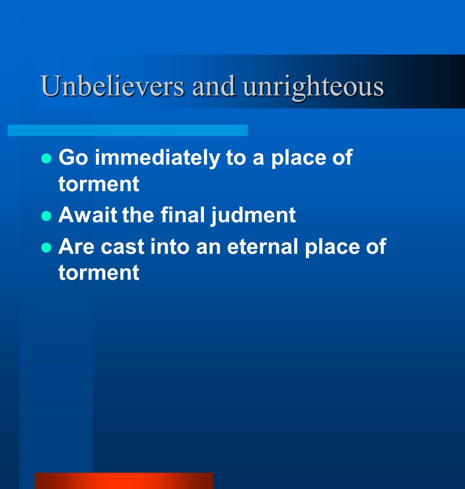 Unbelievers and unrighteous