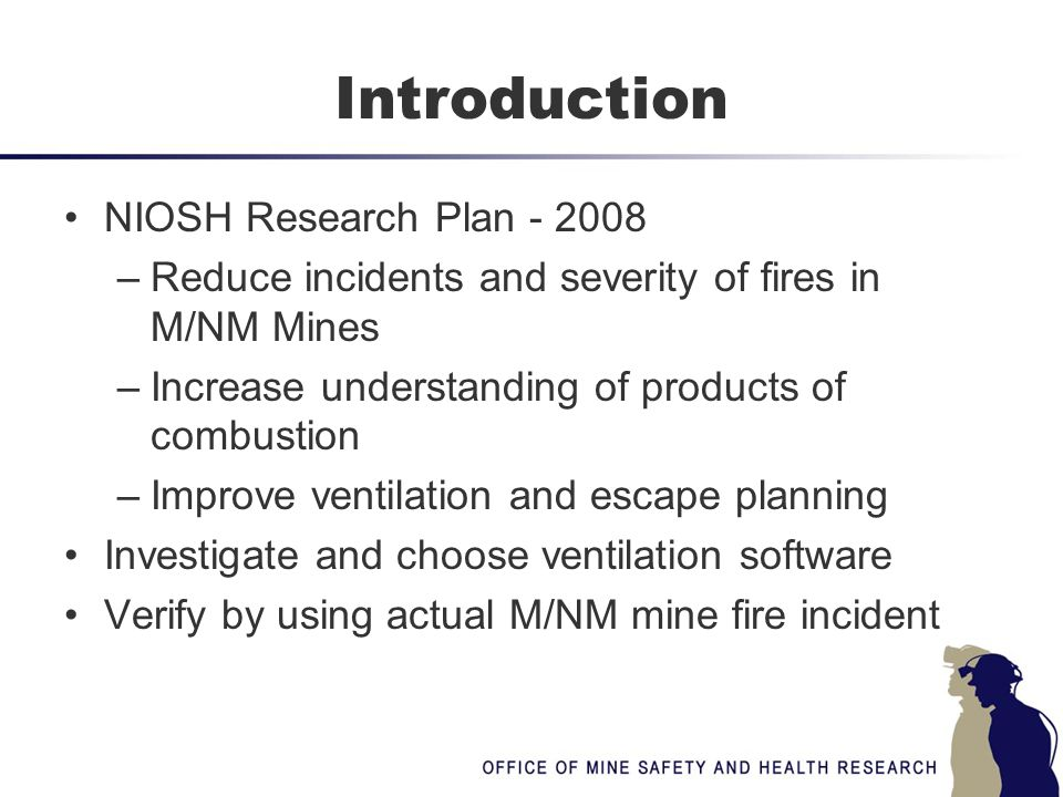 Introduction NIOSH Research Plan - 2008