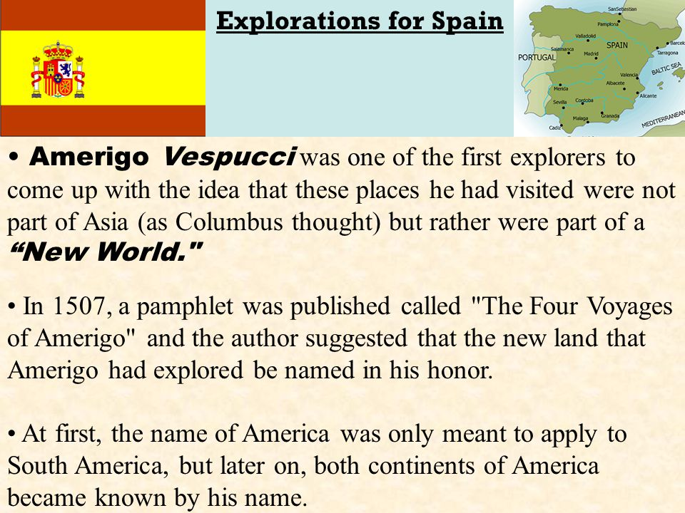 Explorations for Spain
