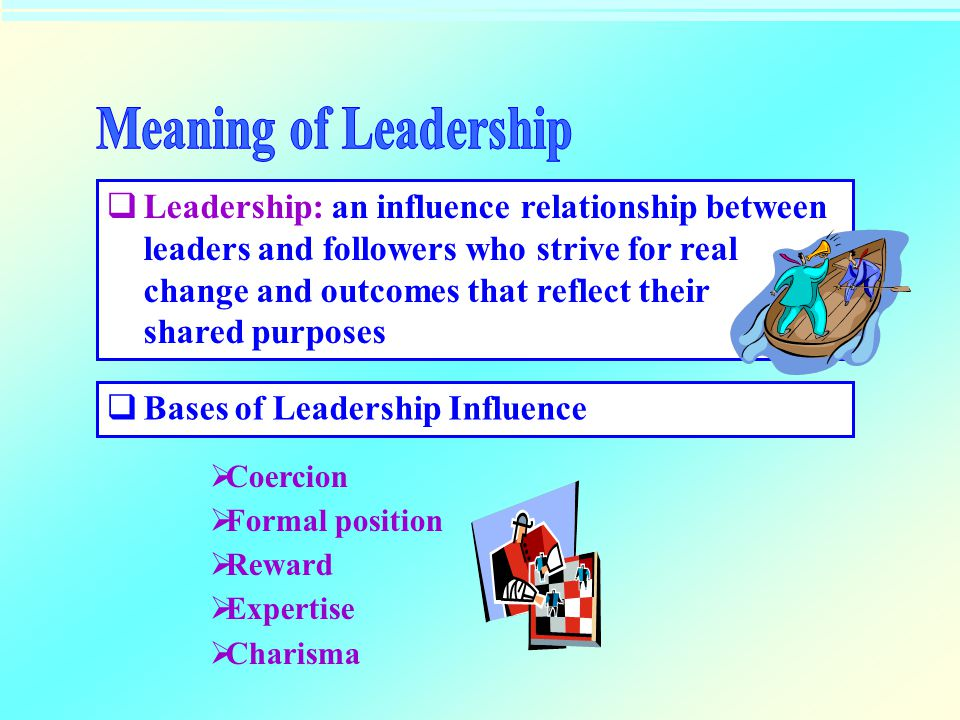 Meaning of Leadership