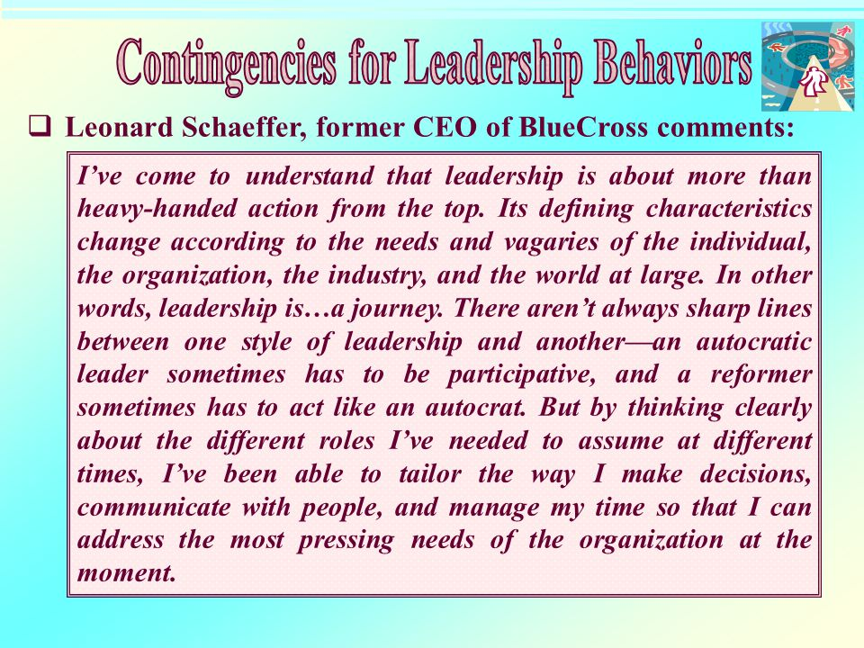 Contingencies for Leadership Behaviors
