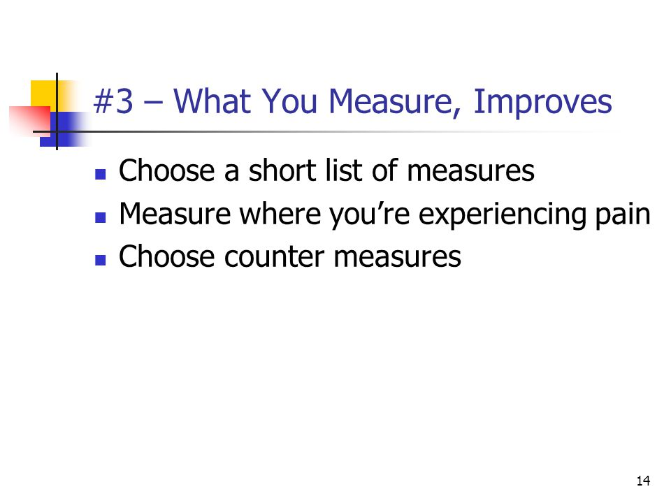 #3 – What You Measure, Improves