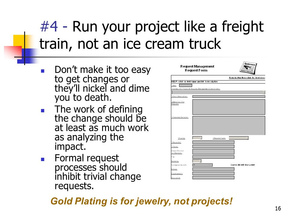 #4 - Run your project like a freight train, not an ice cream truck