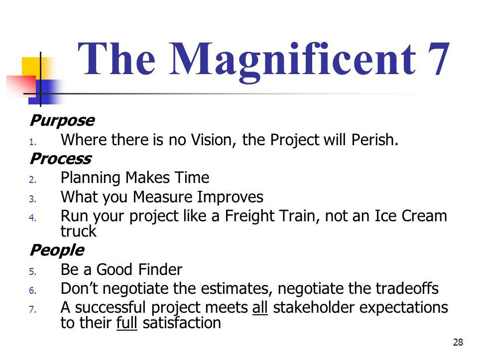 The Magnificent 7 Purpose