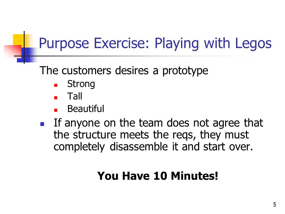 Purpose Exercise: Playing with Legos