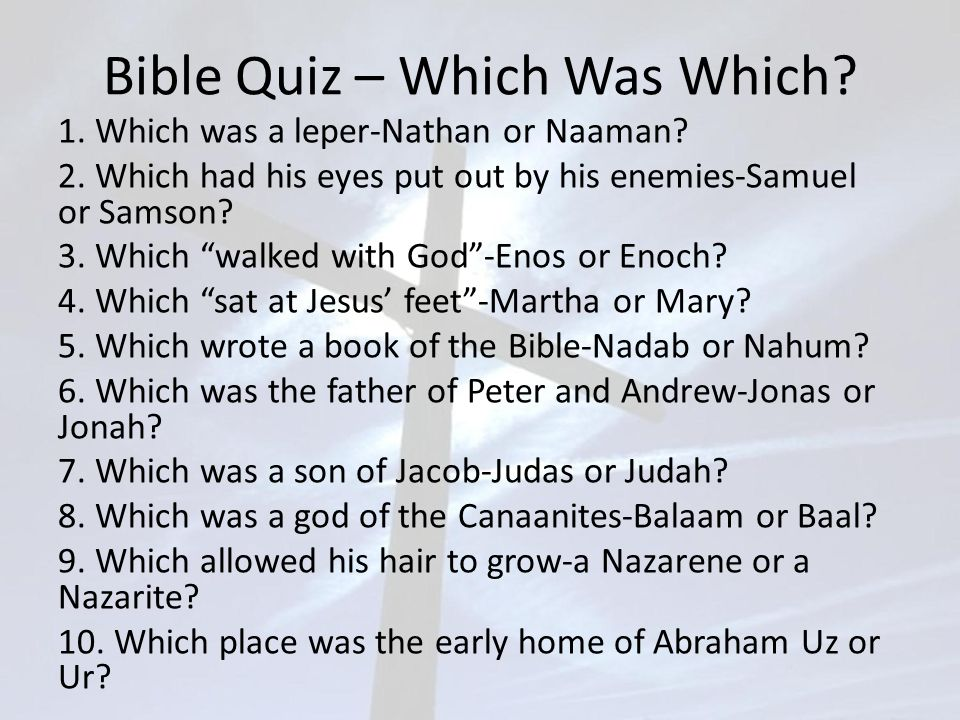 Bible Quiz – Which Was Which