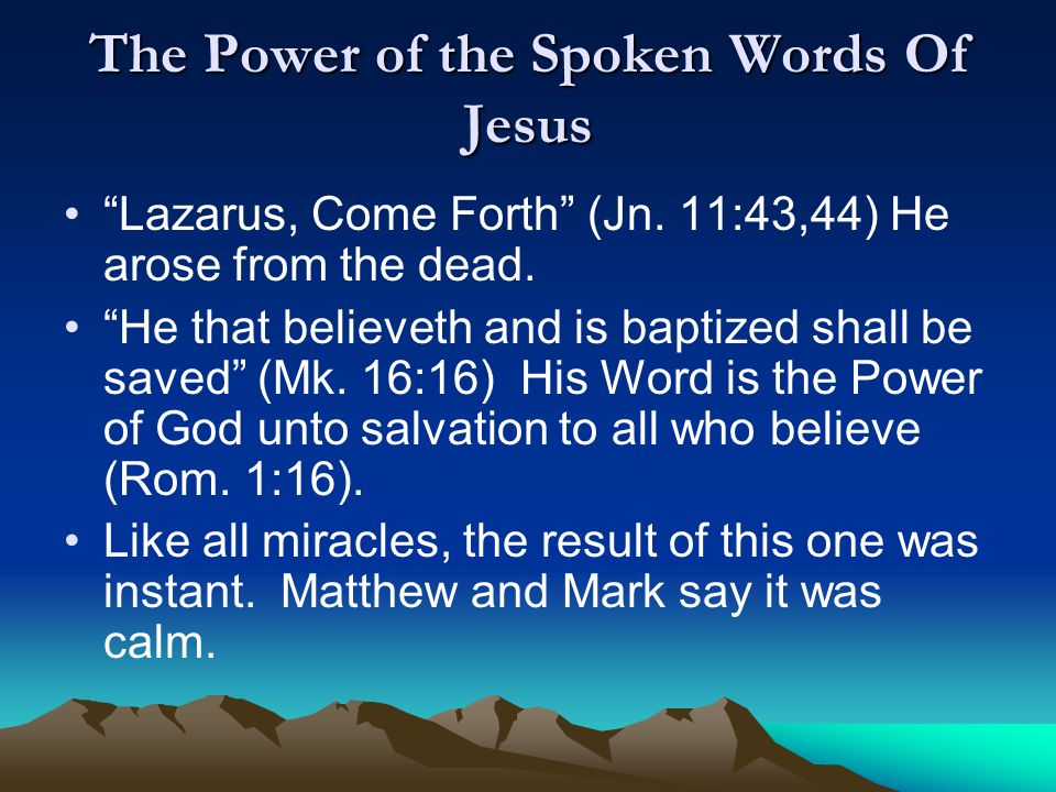The Power of the Spoken Words Of Jesus