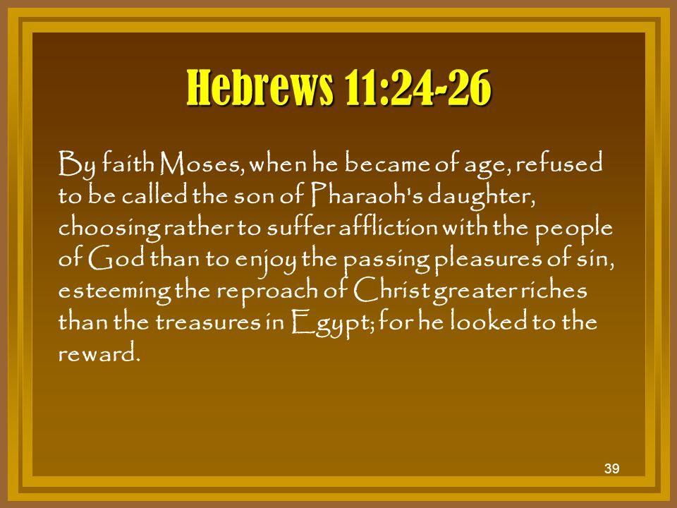 Hebrews 11:24-26