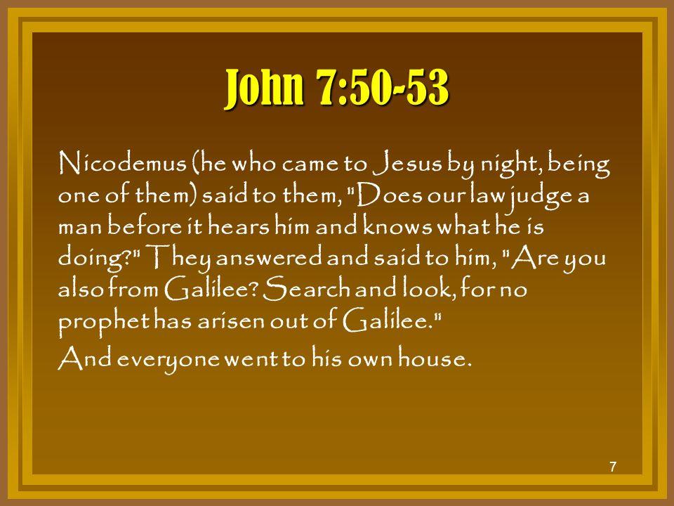 John 7:50-53