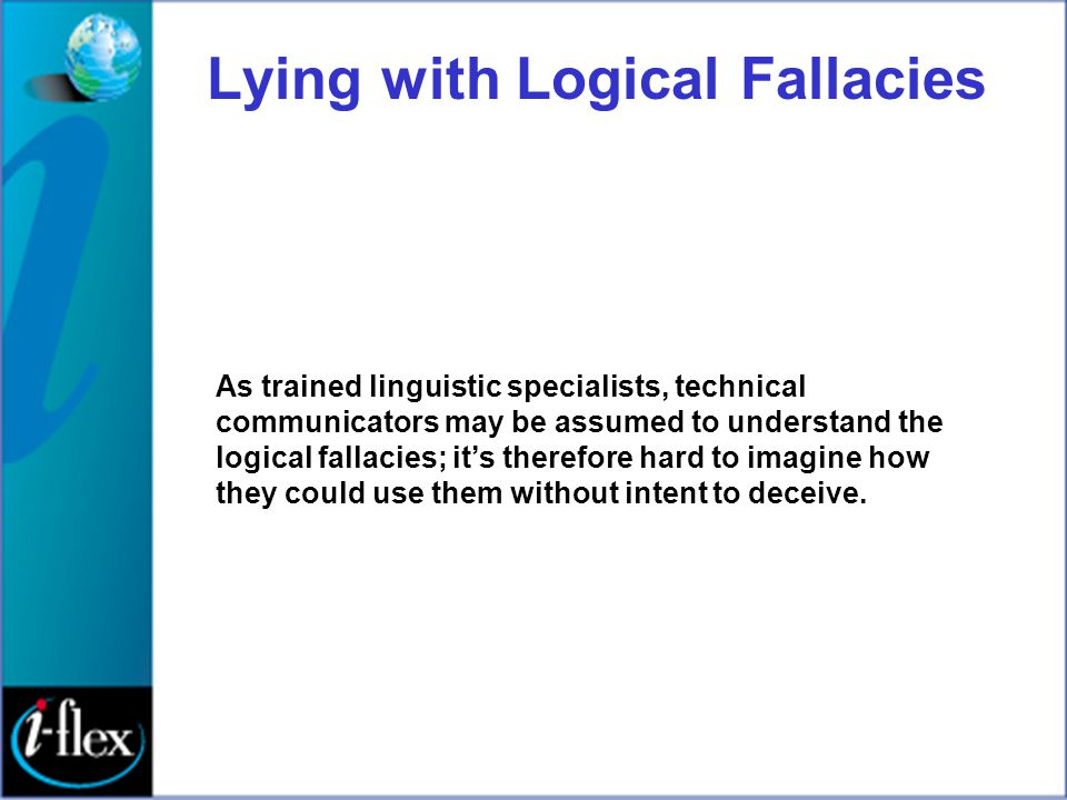 Lying with Logical Fallacies
