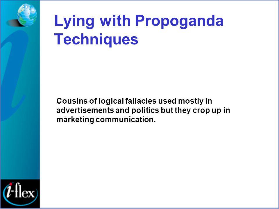 Lying with Propoganda Techniques