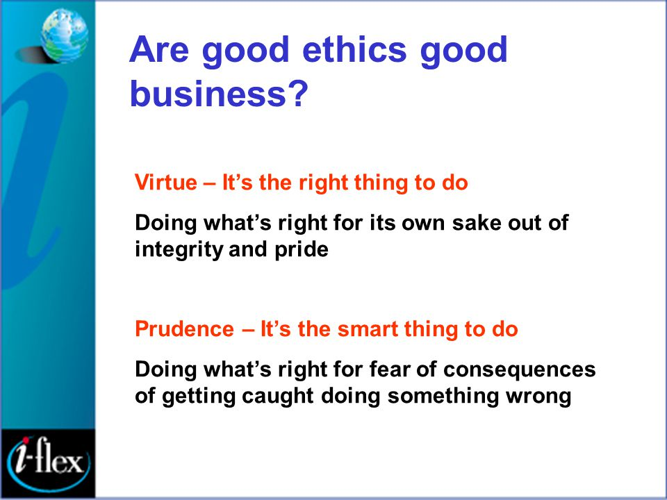 Are good ethics good business