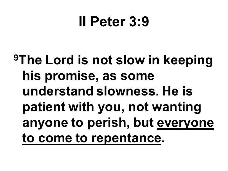 II Peter 3:9
