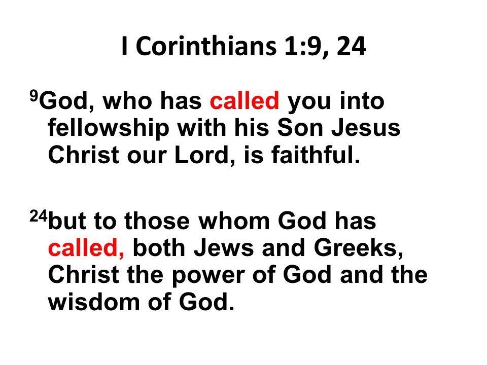 I Corinthians 1:9, 24