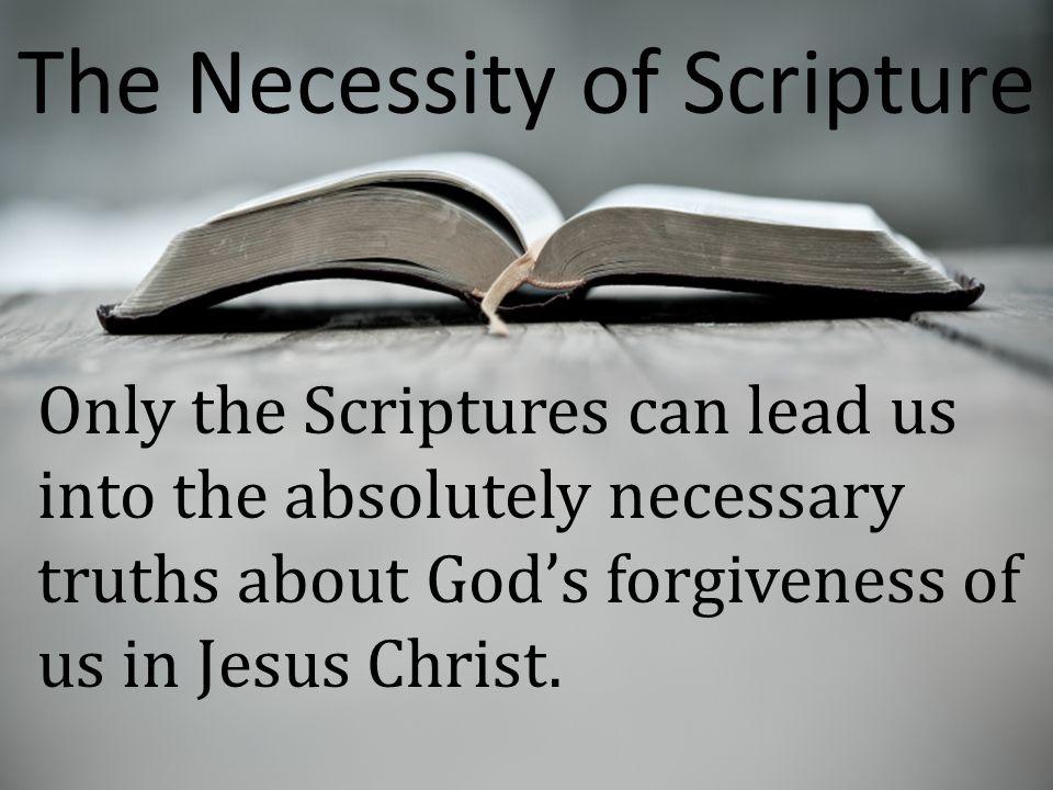 The Necessity of Scripture