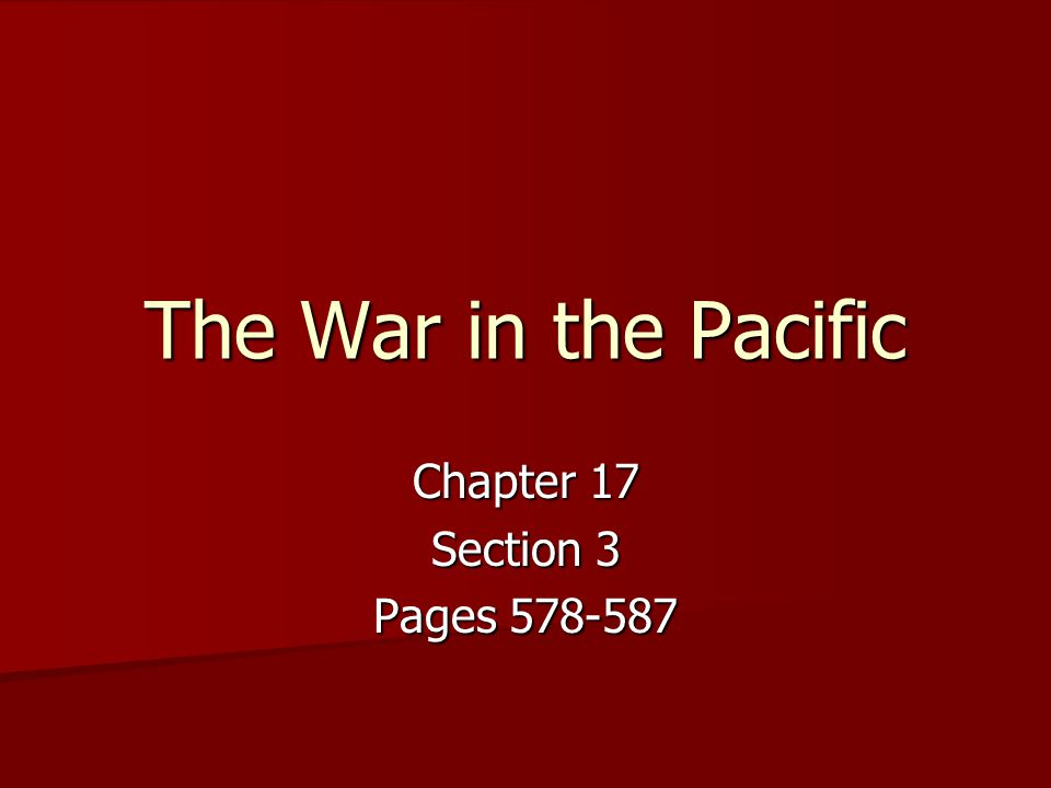 Chapter 17 Section 3 Pages 578-587