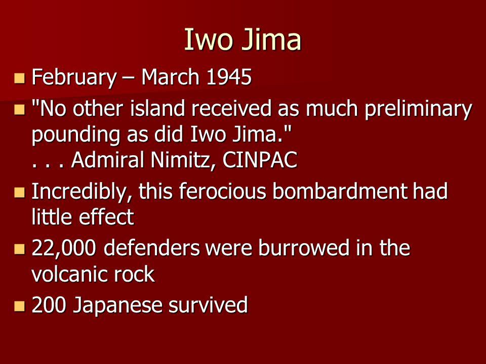 Iwo Jima February – March 1945