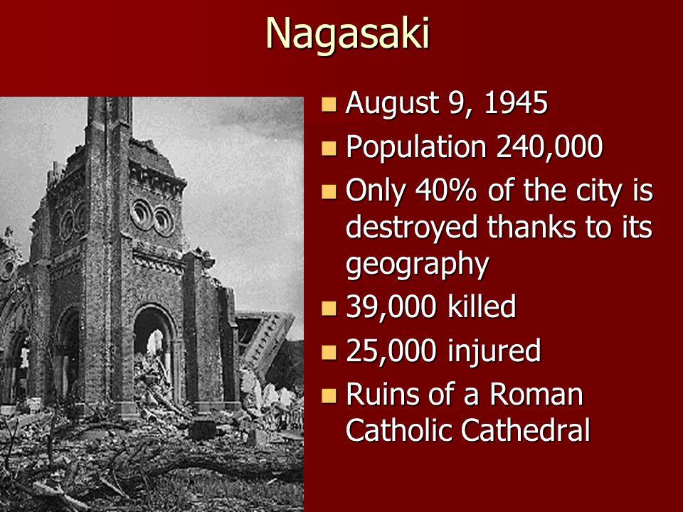 Nagasaki August 9, 1945 Population 240,000