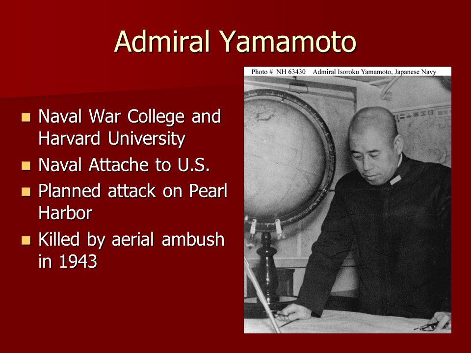 Admiral Yamamoto Naval War College and Harvard University