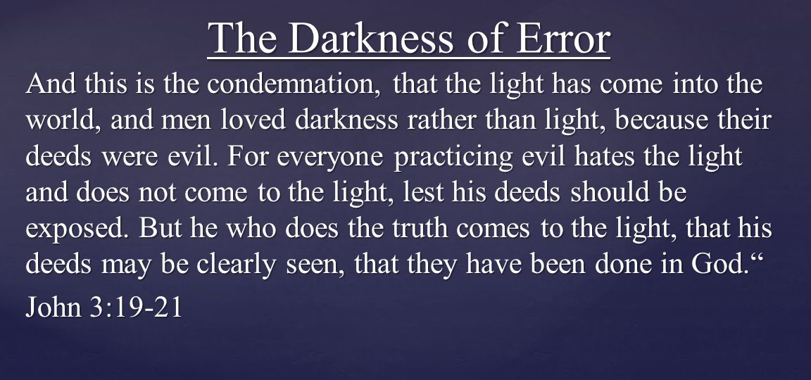 The Darkness of Error