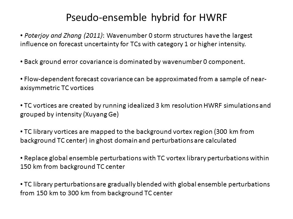 Pseudo-ensemble hybrid for HWRF
