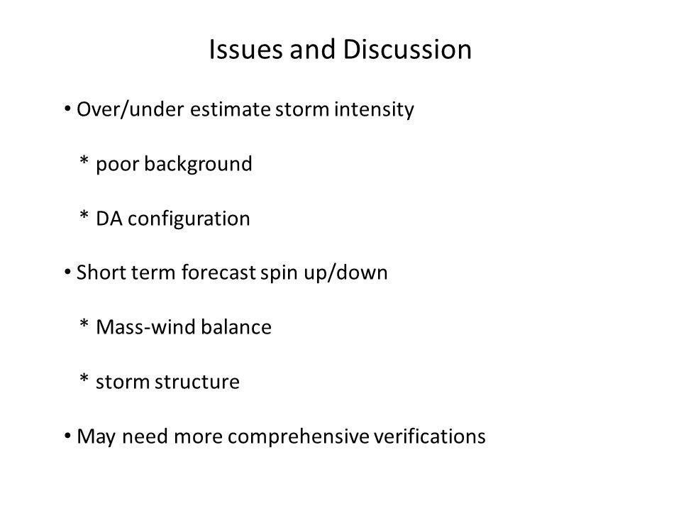 Issues and Discussion Over/under estimate storm intensity