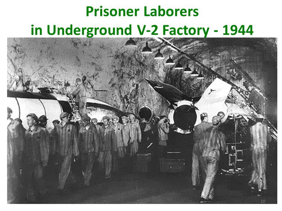 Prisoner Laborers in Underground V-2 Factory - 1944