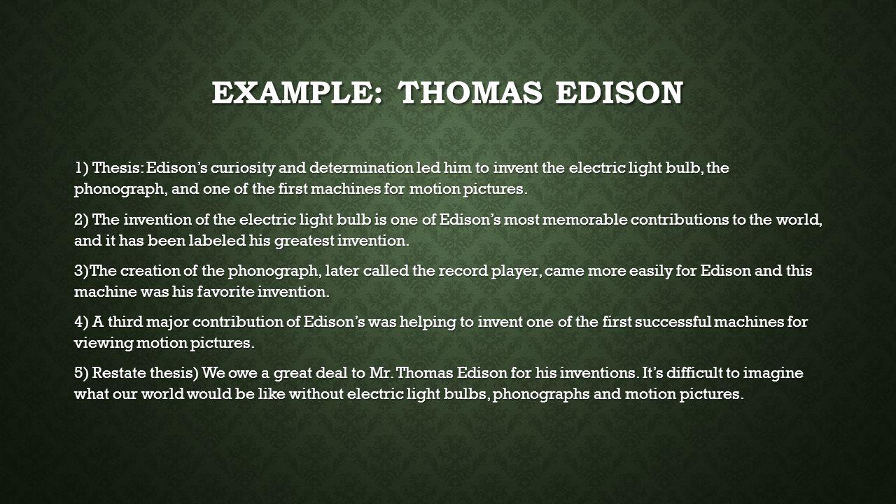 Example: Thomas Edison