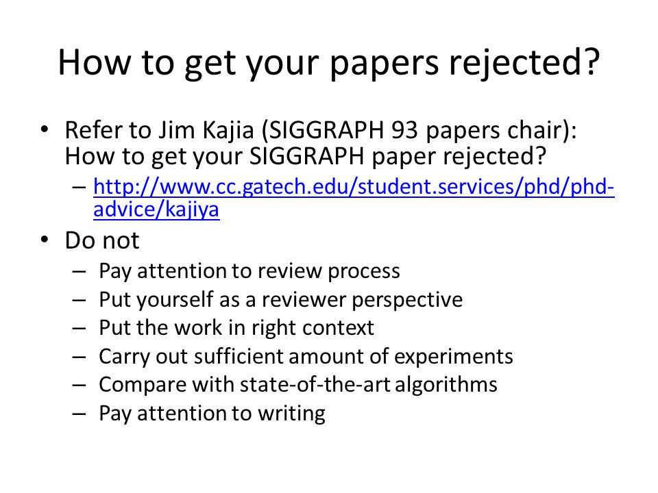 How to get your papers rejected